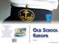 Titel Old School Europa