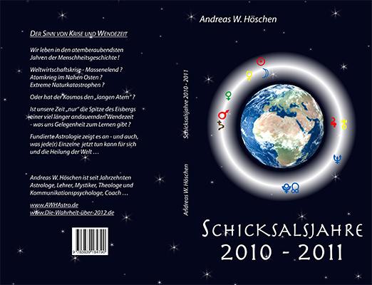 Schicksalsjahre 2010–2011